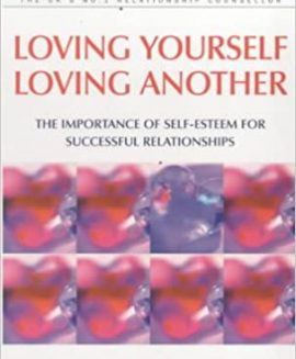 Loving Yourself Loving Another