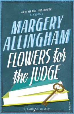 A campion mystery Flowers for the judge