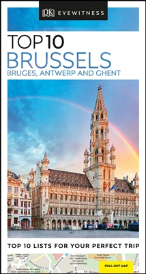 Dk travel Top 10 brussels, bruges, antwerp and ghent (2nd.ed)