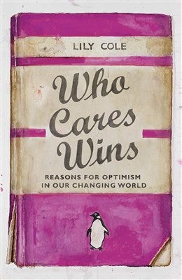 Who cares wins reasons for optimism in our changing world