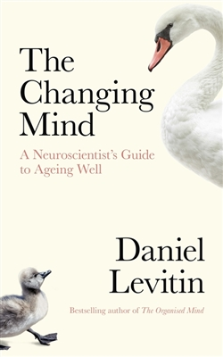 Changing mind a neuroscientist's mind to ageing well