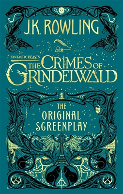 Fantastic beasts the crimes of grindelwald (the original screenplay)