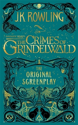 Fantastic beasts the crimes of grindelwald – the original screenplay