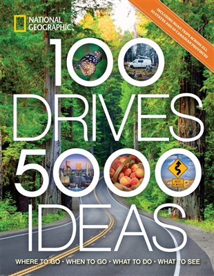 100 drives 5000 ideas where to go when to go what to do what to see