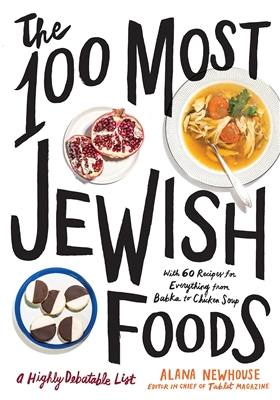 100 most jewish foods  a highly debatable list