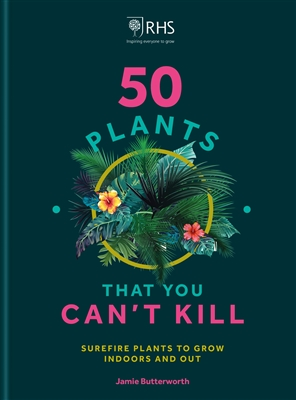 50 plants that you can't kill