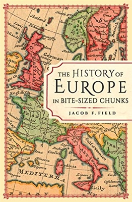 History of europe in bite-sized chunks