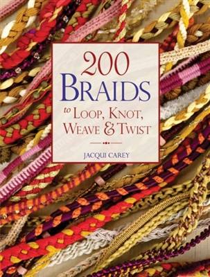 200 braids to loop, knot, weave and twist  to loop, knot, weave and twist