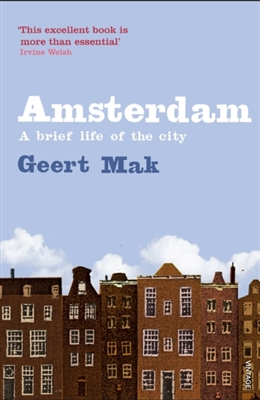 Amsterdam biography of a city