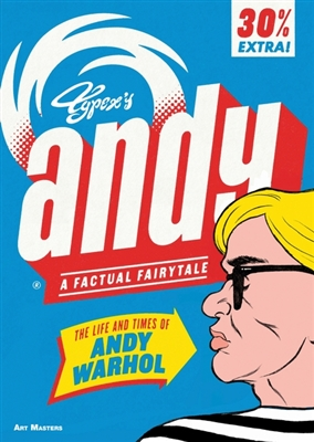Andy the life and times of andy warhol