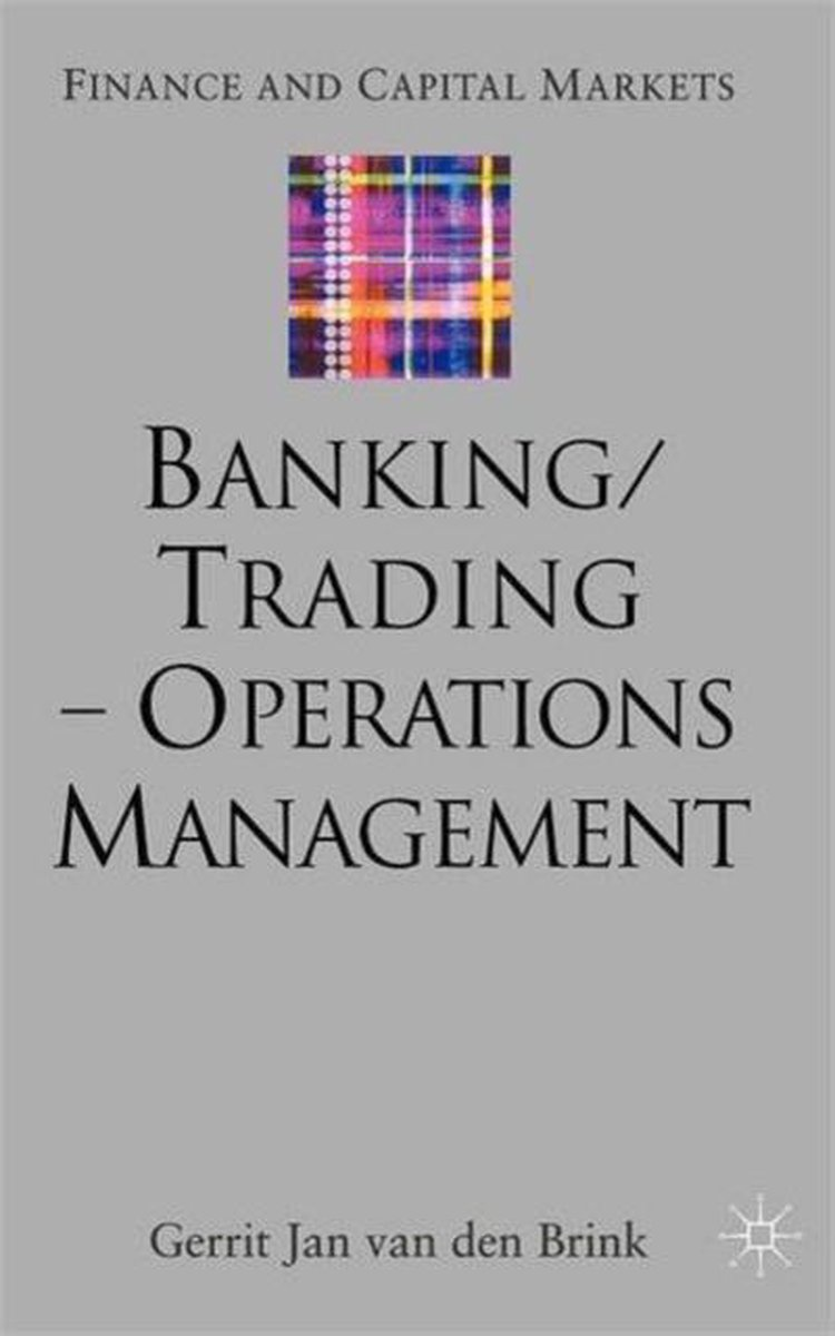 Banking/trading – Operations Management