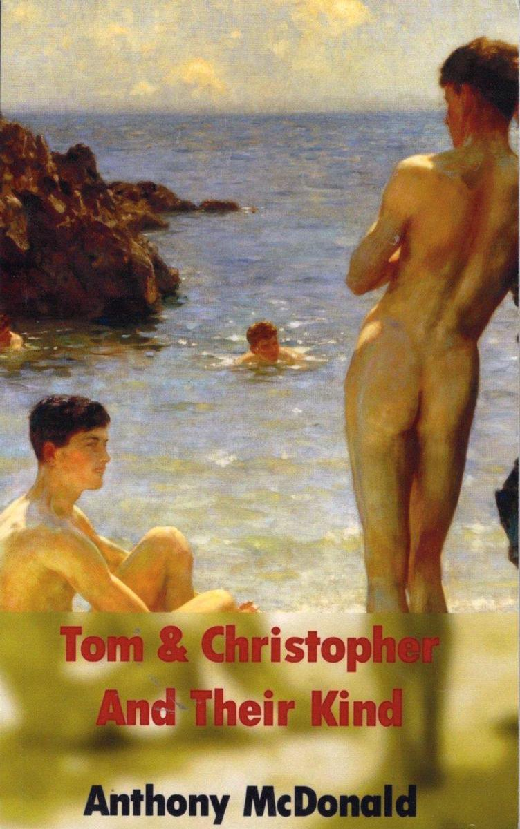 Tom & Christopher And Their Kind