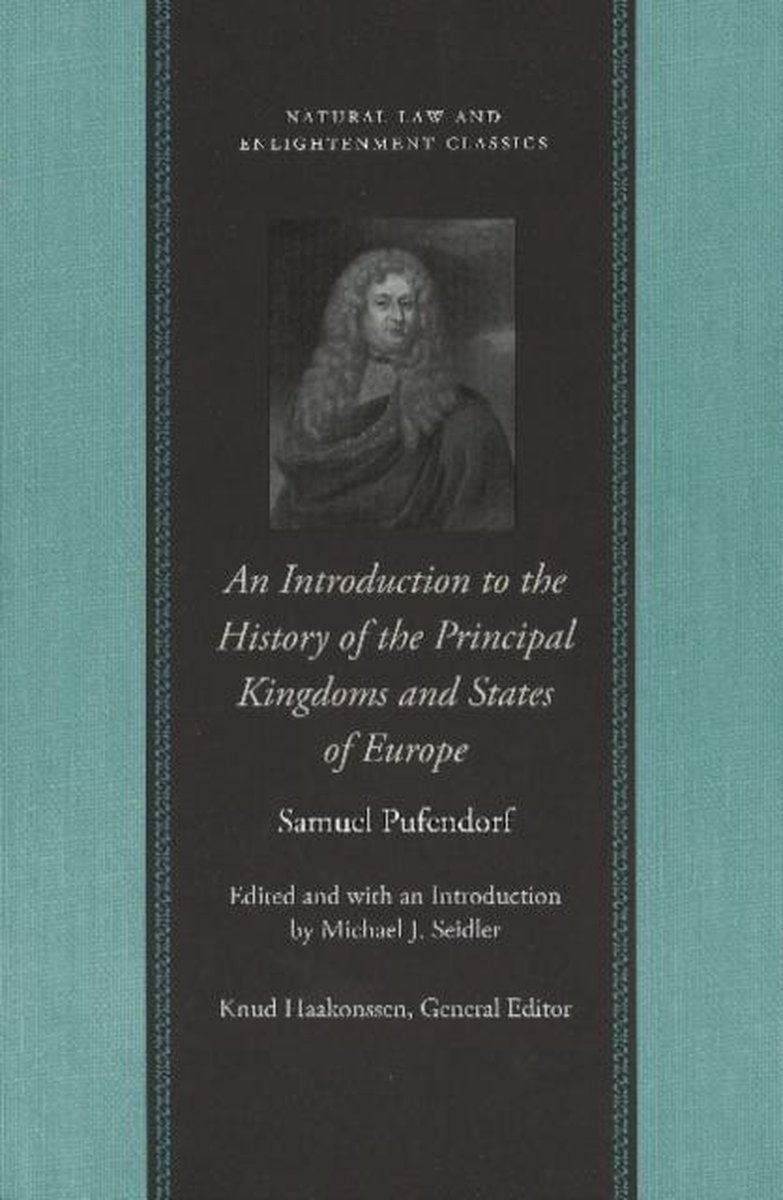 Introduction To The History Of The Principal Kingdoms & States Of Europe