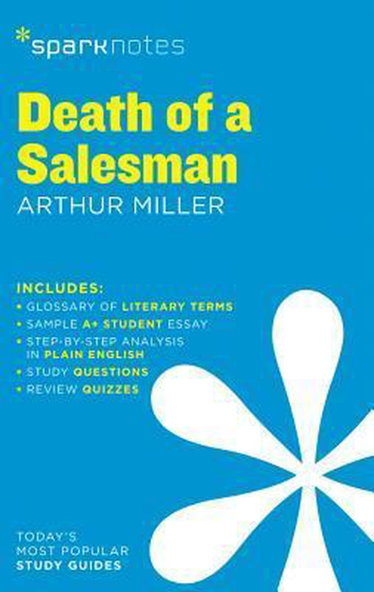 Death Of A Salesman Sparknotes Literature Guide